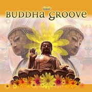Buddha groove cover image