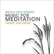 Music for meditation - inner stillness cover image