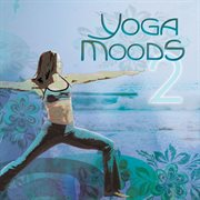 Yoga moods 2 cover image
