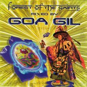 Goa Gil / Forest of the Saints