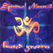 Spiritual Moves Vol. 2 - Busted Grooves