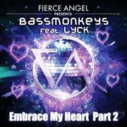 Embrace My Heart (part 2)