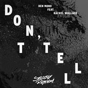 Don't Tell - Single