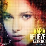 Believe (acredita)