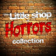 The Little Shop of Horrors Collection