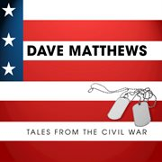 Dave matthews - tales from the civil war cover image