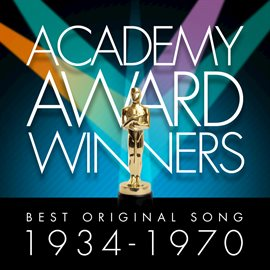 Academy Awards Winners: Best Original Song