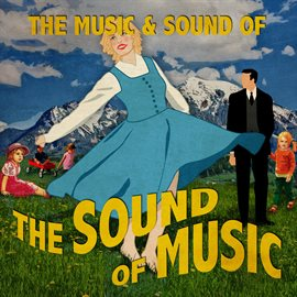The Music & Sound Of The Sound Of Music / The Sound of Musical Orchestra
