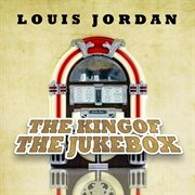 The King of the Jukebox