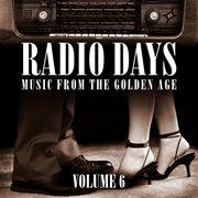 Radio Days 6