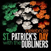 Celebrate st. patrick's day with the dubliners - ep cover image