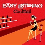 Easy listening: cocktail cover image