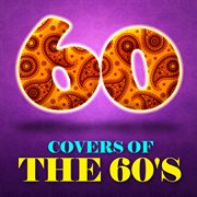 60 covers of the 60's cover image