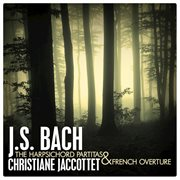 J.s. bach: the harpsichord partitas and french overture cover image