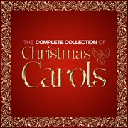 The complete collection of christmas carols cover image