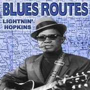 Blues Routes Lightnin' Hopkins