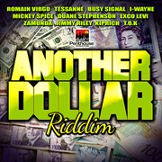 Another Day Another Dollar Riddim