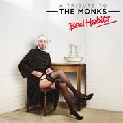 Thomas D'arcy Presents: A Tribute to the Monks - Bad Habits