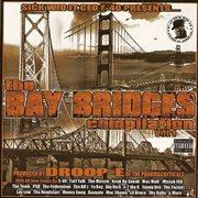 E-40 Presents: the Bay Bridges Compilation