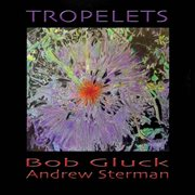 Tropelets (feat. Andrew Sterman)