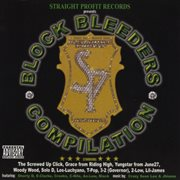 Block Bleeders Compilation (straight Profit Records Presents)