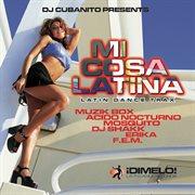 Mi Cosa Latina (latin Dance Trax)