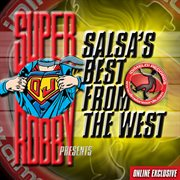 Salsa's best from the west (volume 1)