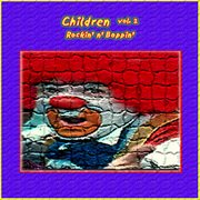 Children Vol. 2: Rockin' N' Boppin'