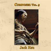 Composer vol. 5: jack hsu cover image