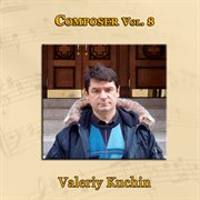 Composer vol. 8: valeriy kuchin cover image