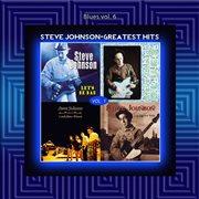 Blues Vol. 6: Steve Johnson - Greatest Hits Vol. 1