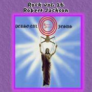 Rock Vol. 26: Robert Jackson - Personal Jesus