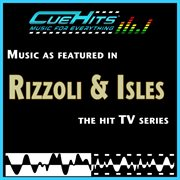 """Soundtracks vol. 2: music as featured in """"rizzoli & isles"""" cover image"""