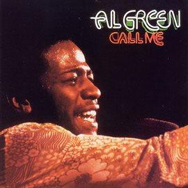 Call Me / Al Green