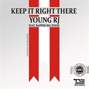 Keep It Right There - Single