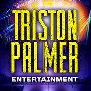 Triston Palmer Entertainment - Single