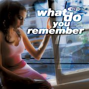 What Do You Remember