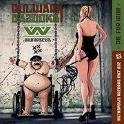 Bulwark bazooka cover image