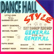 Dancehall Style- General for All General