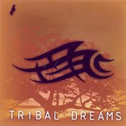 Tribal Dreams