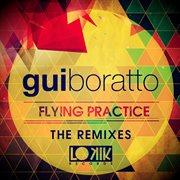 Flying Practice (the Remixes) - Single