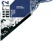 Hi Fi 2 - Compiled by Dj Lipe Forbes -brazilian Trance Guide 2006
