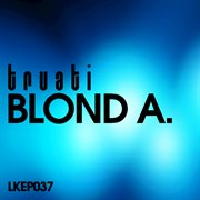 Blond A. Ep