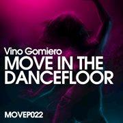 Move in the Dancefloor Ep