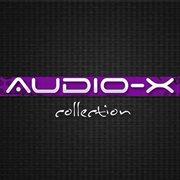 Audio-x Collection