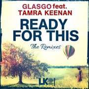 Ready for This (the Remixes)