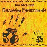 Percussive Environments