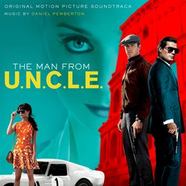 The Man from U.N.C.L.E.: Original Motion Picture Soundtrack (Deluxe Version)
