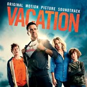 Vacation: Original Motion Picture Soundtrack
