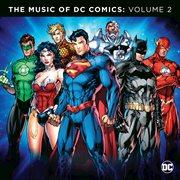 The Music of Dc Comics: Volume 2